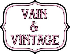 Vain & Vintage